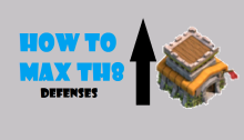 Max TH8 Max Town Hall 8 Clash of Clans
