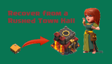 Recover from a Rushed Town Hall