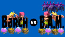 Barch vs BAM Farming Clash of Clans