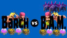 Barch vs BAM Farming Clash of Clans
