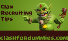 Clash of Clans Clan Recruiting Tips