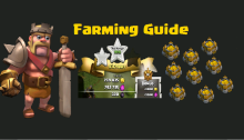 Clash of Clans Farming Strategy Guide