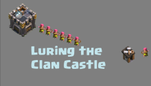 clash of Clans Clan Castle Lure