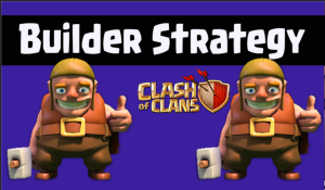 Clash of Clans Builder Strategy