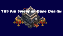 TH9 Air Sweeper Base Design