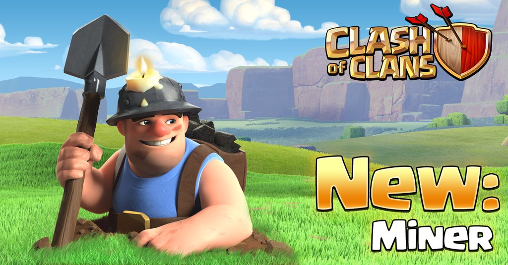 May 2016 Update New Troop The Miner Clash For Dummies