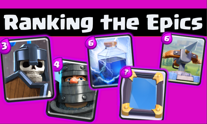 Clash Royale Best Epic Cards