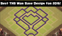 Best TH8 War Base Design for 2016