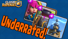 Underrated Cards Clash Royale