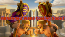 Arranged Wars September Update Clash of Clans