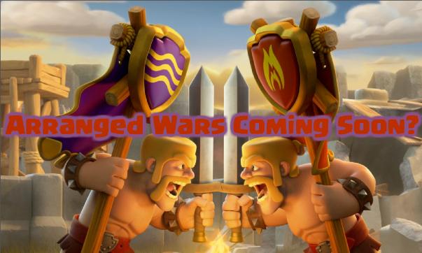 Arranged Wars September Update Clash of Clans