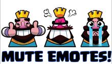 Mute Emotes Clash Royale