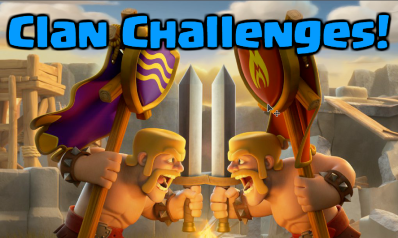 Clash of Clans Clan Challenges Update