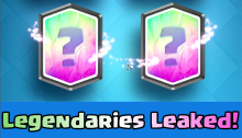 Clash Royale Update New Legendaries Leaked