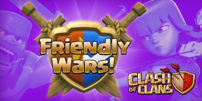 Friendly Wars Sneak Peek 2016 Clash of Clans