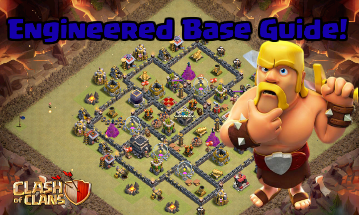 Clash of Clans Engineered Base Guide and Tips