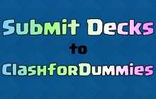 Clash of Clans Clash Royale Submit Decks