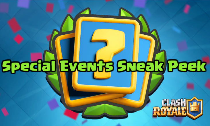 Clash Royale Special Events Sneak Peek November 2016 Update