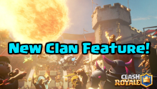 Clash Royale New Clan Feature December 2016 Update