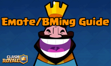 Clash Royale Emote BMing Strategy Guide