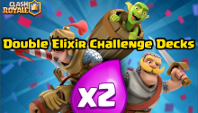 Clash Royale Best Double Elixir Challenge Decks