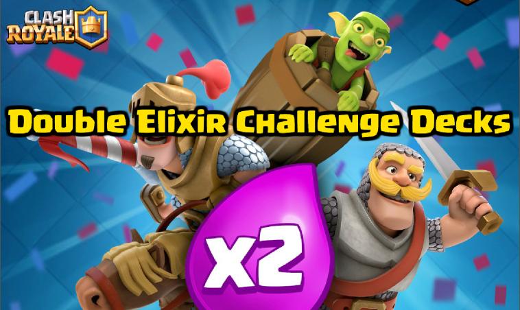Clash Royale Best Double Elixir Challenge Decks