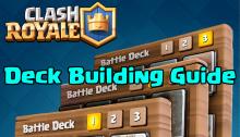 Clash Royale Deck Building Guide