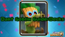 Clash Royale Dart Goblin Decks Guide Strategy