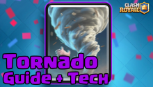 Clash Royale Tornado Strategy Guide