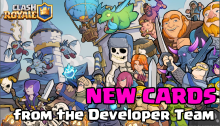 Clash Royale New Cards Developer Team Update