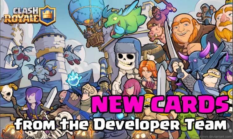 Clash Royale New Cards Developer Team Update