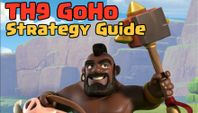 Clash of Clans Town Hall 9 GoHo Three Star Strategy Guide