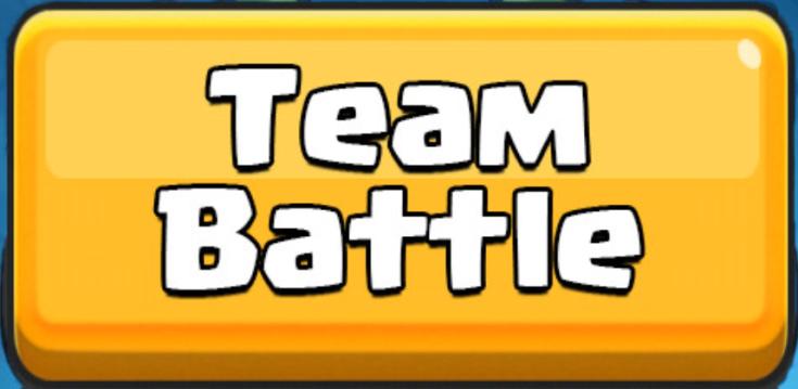 Team Battle March 2017 Update Clash Royale
