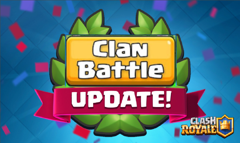 Clash Royale Clan Battles Leaked March Update
