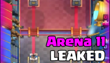 Clash Royale Arena 11 4000 Trophies Arena Leaked March Update