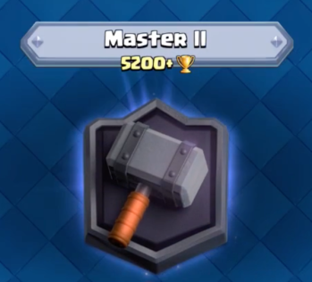 Clash Royale Master II 5200 Trophies