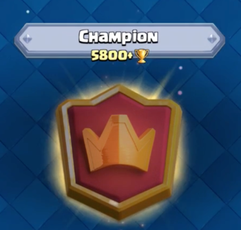 Clash Royale Champion League 5800 Trophies