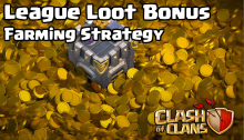 Clash of Clans League Loot Bonus