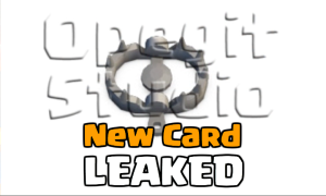 Clash Royale New Troop Leaked Trap Hunter