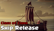 Clash of Clans Boat Shipwreck May 2017 Update
