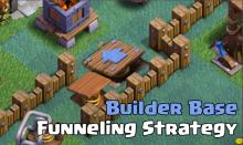 Builder Base Base Design Funneling Clash of Clans