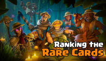 Clash Royale Ranking the Rare Cards