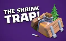 Clash of Clans Shrink Trap