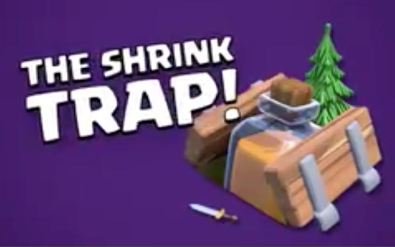 Clash of Clans Shrink Trap