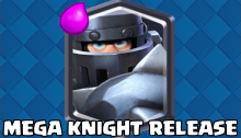 Mega Knight OP Strategy Statistics Release Date Clash Royale