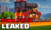 Town Hall 12 Update Leaked Clash of Clans