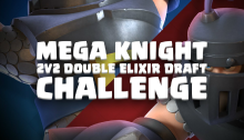 Mega Knight 2v2 Draft Challenge Clash Royale