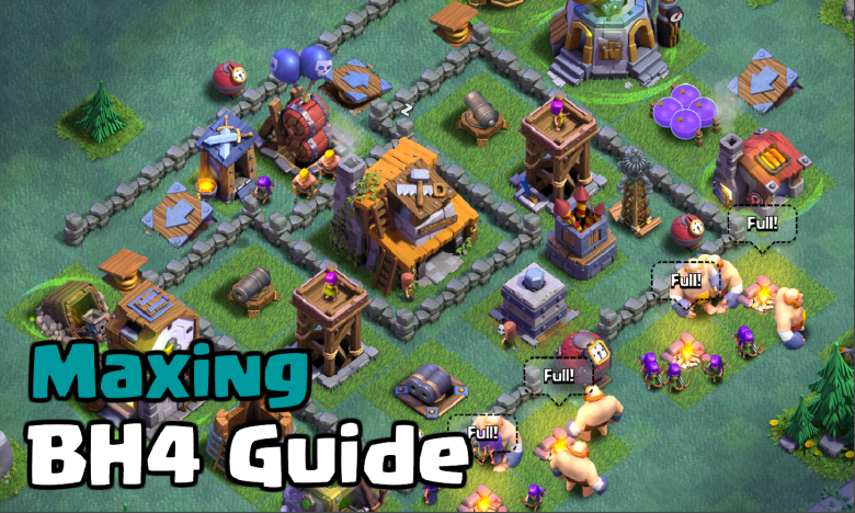 Clash of Clans Maxing Builder Hall 4 Guide