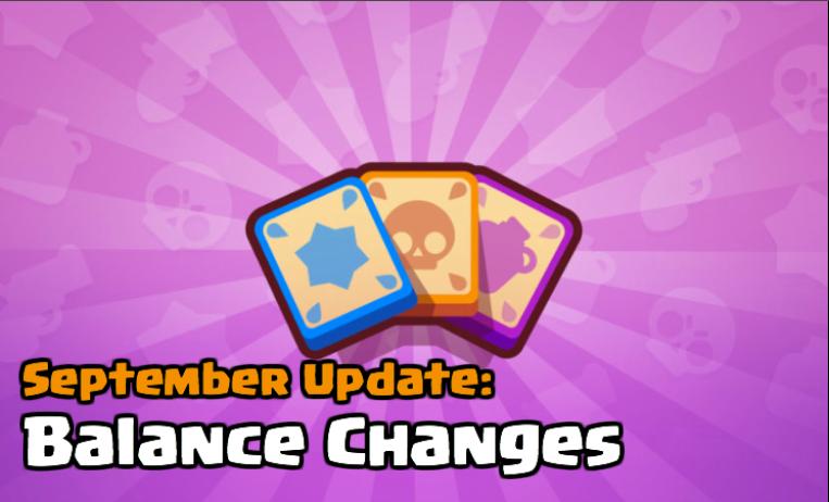 Brawl Stars September 2017 Balancing Update Balance Changes