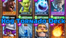 Hog Tornado Deck Meta Clash Royale